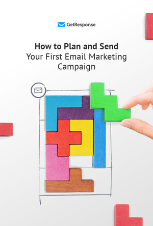 How to Plan and Send Your First Email Marketing Campaign