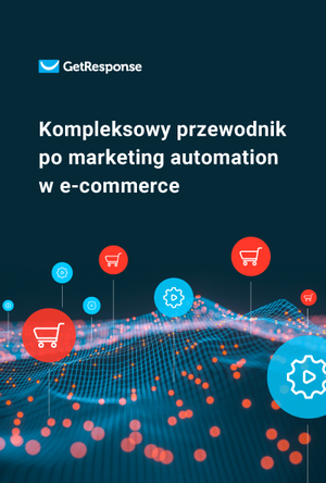Kompleksowy przewodnik po marketing automation w e‑commerce