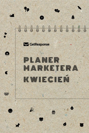 Planer Marketera - kwiecień 2020
