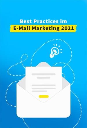 Best Practices im E-Mail Marketing 2021