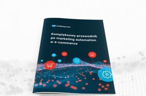 Kompleksowy przewodnik po marketing automation w e-commerce. [nowy ebook]