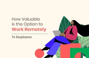 How Important is the Option to Work Remotely to Employees?