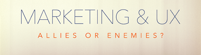 UX and Marketing — Allies or Enemies? #infographic
