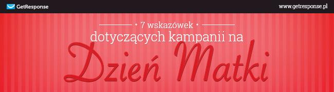 7 wskazówek dotyczących kampanii na Dzień Matki #Infografika