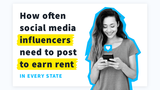 How Long Does It Take Influencers to Earn Rent by State
